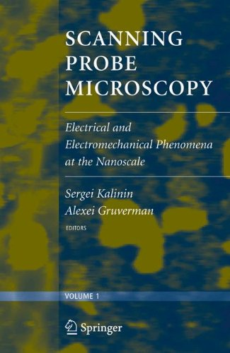 Scanning Probe Microscopy (2 vol. set): Electrical and Electromechanical Phenomena at the Nanoscale (v. 1&2)