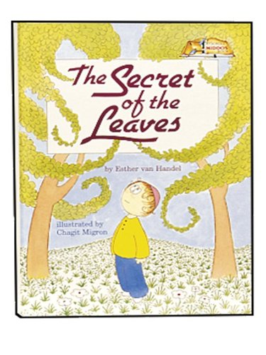 Secrets of the Leaves (ArtScroll Middos Books)