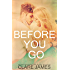 Before You Go  (Impossible Love Series 1)
