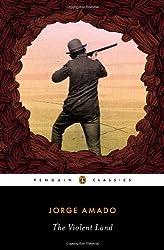 The Violent Land (Penguin Classics)