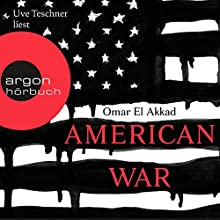 American War Hörbuch von Omar El Akkad Gesprochen von: Uve Teschner