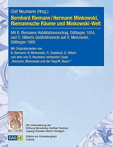 Bernhard Riemann / Hermann Minkowski, Riemannsche Räume und Minkowski-Welt (German Edition)