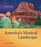 America's Musical Landscape, Ferris, Jean, 0078025125