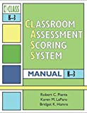 img - for Classroom Assessment Scoring System (Class) Manual, K-3 (Vital Statistics) book / textbook / text book