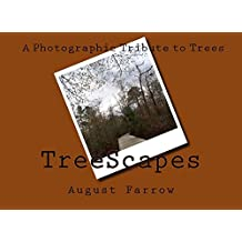 TreeScapes: A Photographic Tribute to Trees (English Edition)