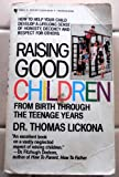 Raising Good Child/, Thomas Lickona, 0553245074