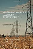 img - for Modernizing America's Electricity Infrastructure (The MIT Press) book / textbook / text book