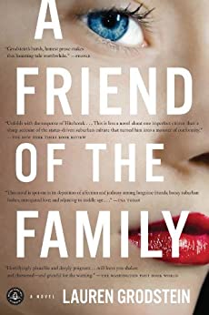 A Friend of the Family by [Grodstein, Lauren]