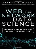 Web and Network Data Science: Modeling Techniques