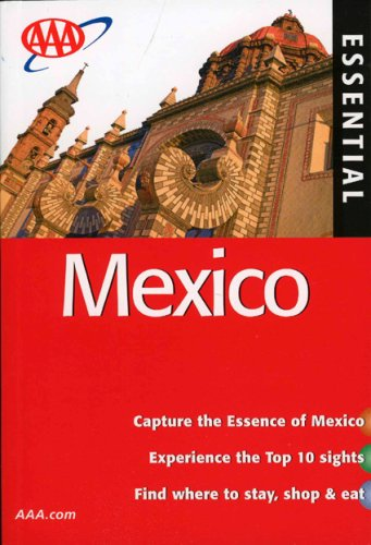 AAA Essential Mexico (AAA Essential Guides: Mexico)