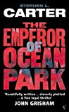 Front cover for the book The Emperor of Ocean Park by Stephen L. Carter