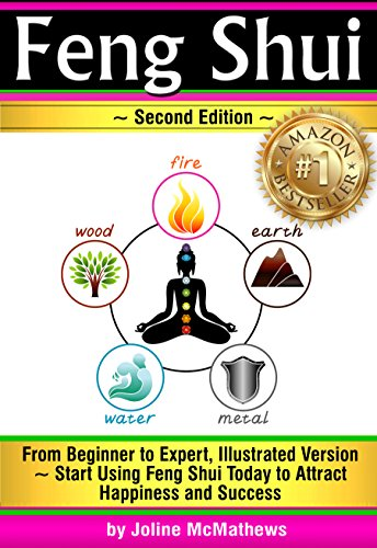Feng Shui: From Beginner to Expert, Illustrated Version ~ Start Using Feng  Shui Today