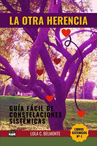 Libro : La Otra Herencia Guía fácil de Constelaciones...