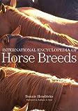 International Encyclopedia of Horse Breeds, Bonnie L. Hendricks, 080613884X
