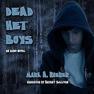 Dead Het Boys Audiobook