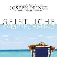 Geistliche Kampfführung Hörbuch von Joseph Prince Gesprochen von: Philipp Schepmann