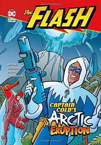 Captain Cold's Arctic Eruption (The Flash) (Christmas Cold Captain)
