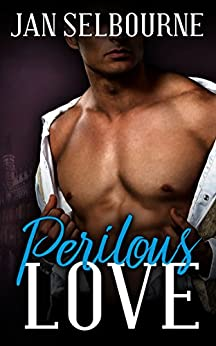 Perilous Love by [Selbourne, Jan]