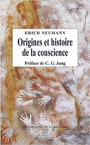 Livres gratuits en ligne Origines et histoire de la conscience pdf