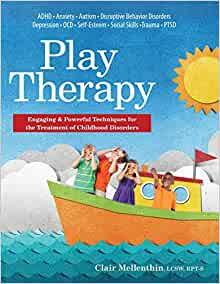 Amazon.com: Play Therapy: Engaging & Powerful Techniques for ...