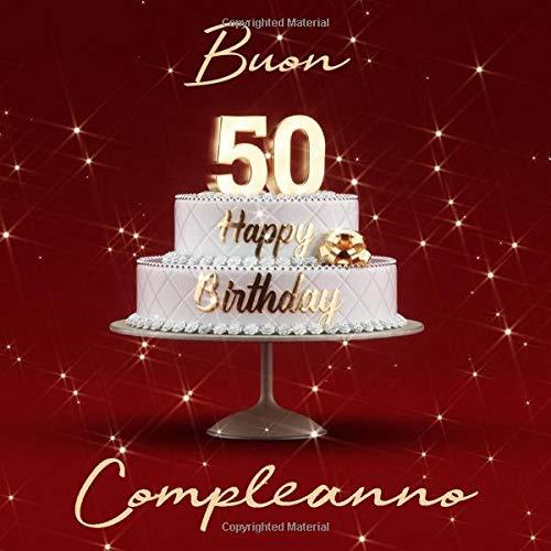 Amazon Com Buon Compleanno 50 Anni Libro Degli Ospiti Con 110