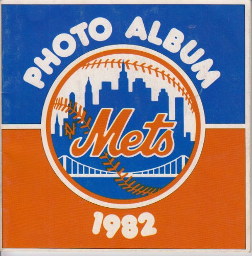 1982 New York Mets Photo Album (New York Mets Photo Album)