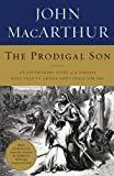 Download The Prodigal Son: An Astonishing Study of the Parable Jesus Told to Unveil God's Grace for You in PDF ePUB Free Online