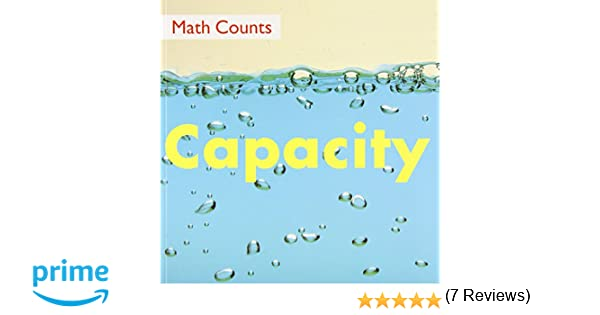Capacity (Math Counts): Henry Pluckrose, Ramona G. Choos ...