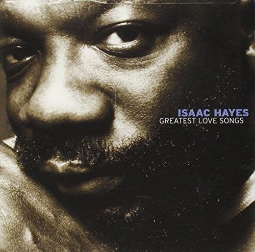 Greatest Love Songs by Isaac Hayes (2004-01-13) ()