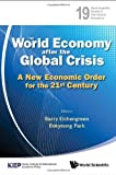 The World Economy after the Global Crisis, Barry Eichengreen, 9814383031