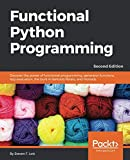 Functional Python Programming: Discover the power