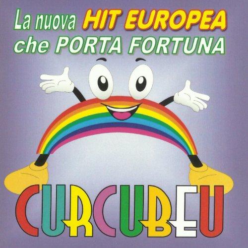 Curcubeu la nuova hit europea che porta fortuna by - La felicita porta fortuna ...