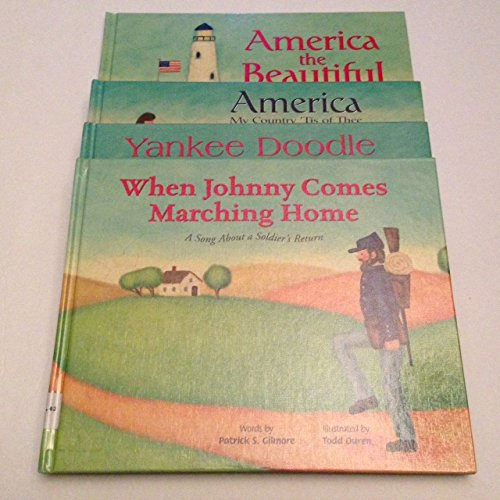 Set of 4 illustrated Patriot Song books - America the Beautiful, America My Country 'Tis of Thee, Yankee Doodle, & When Johnny Comes Marching Home ()