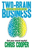Two-Brain Business, Chris Cooper, 1479277916
