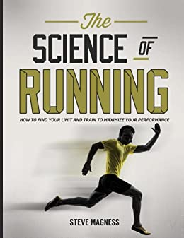 Amazon the science of running how to find your limit and train the science of running how to find your limit and train to maximize your performance fandeluxe Gallery