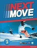 Next move. Student's book. Per le Scuole superiori. Con espansione online: 1