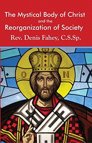 Christ and the Reorganization of Society (Mystical Body)
