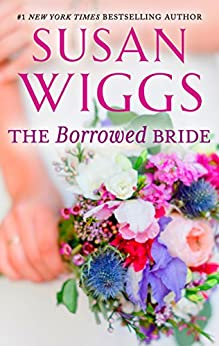 The Borrowed Bride by [Wiggs, Susan]