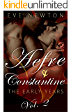 The Early Years (Vol. 2): Aefre and Constantine