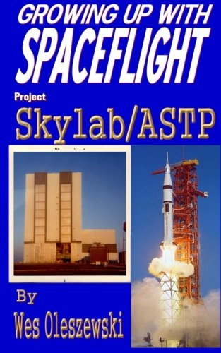 Growing up with Spaceflight- Skylab/ASTP (Volume 5)