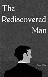 The Rediscovered Man (The Missing Man Book 2)