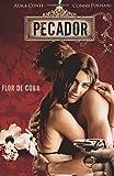 Pecador Flor De Cuba