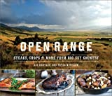 img - for Open Range: Steaks, Chops, and More from Big Sky Country book / textbook / text book