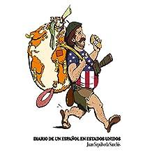 Diario de un español en Estados Unidos Capítulo 1 (Diario de un español por el mundo) (Spanish Edition)