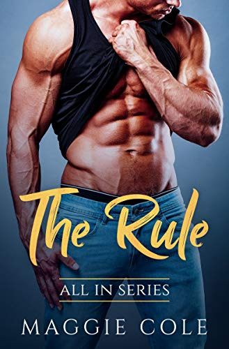 The Rule: All In Series by Maggie Cole ebook deal