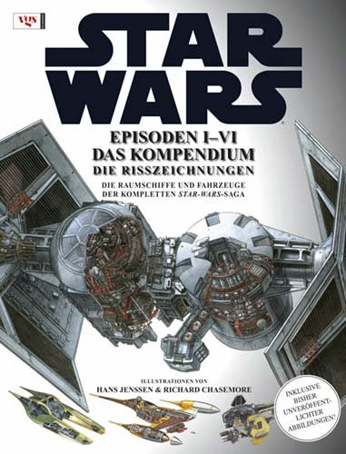 STAR WARS Kompendium - Die Risszeichnungen: Episoden I-VI