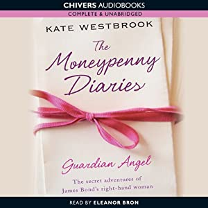 Guardian Angel: The Moneypenny Diaries, Book 1 Audiobook