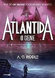 Atlântida - O Gene (Portuguese Edition)