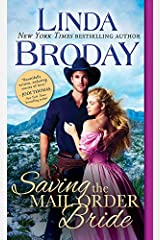 Saving the Mail Order Bride (Outlaw Mail Order Brides Book 2) Kindle Edition