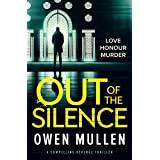 Out of the Silence: a compelling revenge thriller